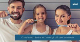 Come lavarsi i denti e altri 3 consigli utili   Studio Marongiu